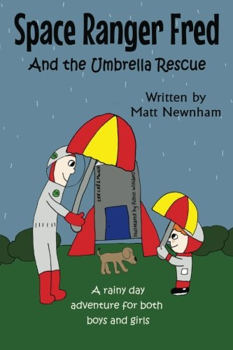 Space Ranger Fred and The Umbrella Rescue: Black and White Edition (Volume 2) pdf