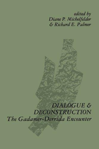 Dialogue and Deconstruction: The Gadamer-Derrida Encounter (SUNY Series in Contemporary Continental Philosophy)