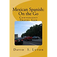 Mexican Spanish: On the Go