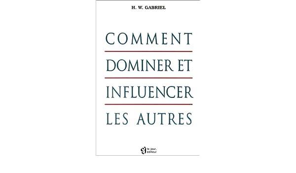 COMMENT DOMINER LES AUTRES EPUB