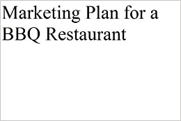 Marketing Plan for a BBQ Restaurant (Professional Fill-in-the ...