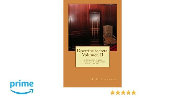 Doctrina secreta. Volumen II: Cosmogénesis: simbolismo ...