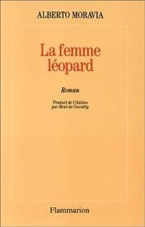 La femme-léopard : roman, Moravia, Alberto