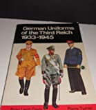 German Uniforms of the Third Reich, 1933-1945, Brian L. Davies and Pierre Turner, 0668049405