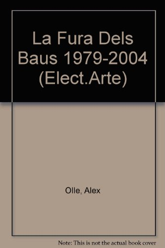 Descargar Libro Fura Dels Baus 1979-2004 Alex Olle