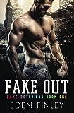 Fake Out (Fake Boyfriend)