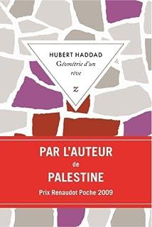 Géométrie d'un rêve : roman, Haddad, Hubert