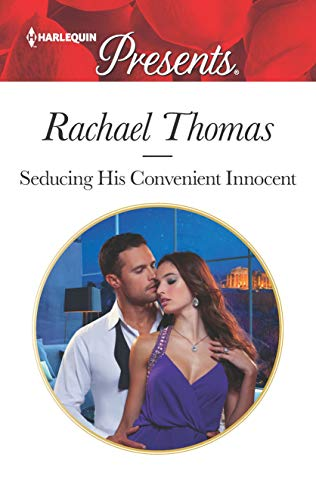 Seducing His Convenient Innocent by Rachael Thomas