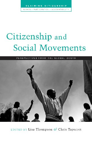 Citizenship and Social Movements: Perspectives from the Global South (Claiming Citizenship - Rights, Participation and Accountability)