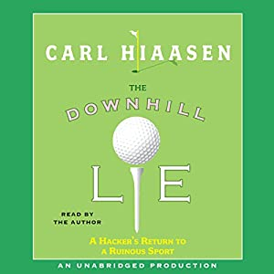 The Downhill Lie Audiobook