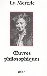 Oeuvres philosophiques complètes par Julien Offray de La Mettrie