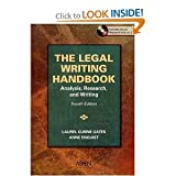 The Legal Writing Handbook, Laurel Currie Oates and Anne Enquist, 0735555699