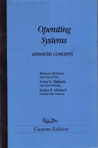 Operating Systems: Advanced Concepts by Mamoru Maekawa (1987-02-02) by Benjamin-Cummings Publishing Company