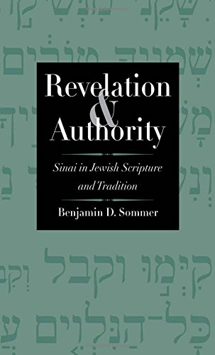 Download Revelation and Authority: Sinai in Jewish Scripture and Tradition (The Anchor Yale Bible Reference Library) pdf epub