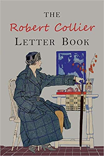 The Robert Collier Letter Book: Fifth Edition: Robert Collier