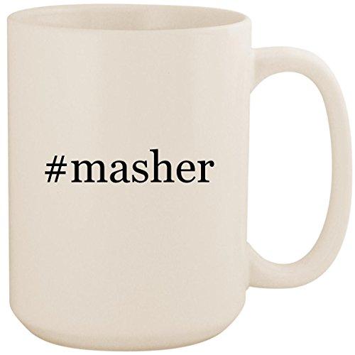 Egg Mashy Masher (#masher - White Hashtag 15oz Ceramic Coffee Mug Cup)