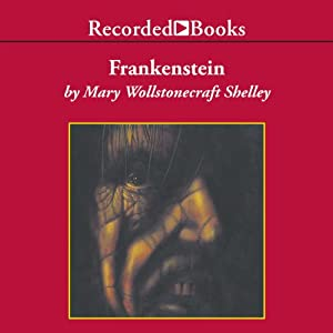 Frankenstein or, The Modern Prometheus Audiobook