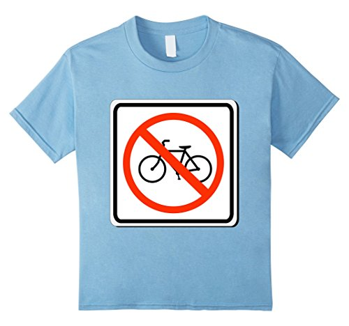 Twin Infant Halloween Costume Ideas (Kids No Bicycles Allowed Sign Simple Halloween Costume T-Shirt 6 Baby Blue)
