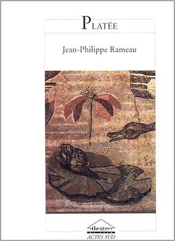 Platée. Coédition Théâtre de Caen pdf ebook