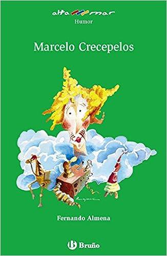 Marcelo Crecepelos Castellano - A Partir De 10 Años - Altamar: Amazon.es: Fernando Almena, Raquel Sabio: Libros