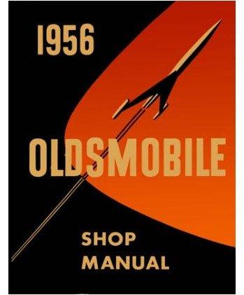 1956 Oldsmobile Olds 88 98 Shop Service Repair Manual Book Engine Drivetrain OEM
