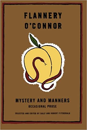 mystery and manners occasional prose fsg classics flannery o  mystery and manners occasional prose fsg classics flannery o connor sally fitzgerald robert fitzgerald 9780374508043 com books