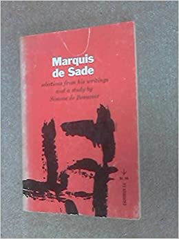 Book Marquis De Sade: Selections from His Writings and a Study by Simone De Beauvoir