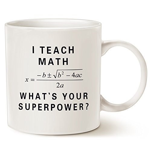 Funny Teacher Coffee Mug Christmas Gifts - I Teach Math What's Your Superpower? Unique Birthday Gifts for Teacher Ceramic Cup White, 14 Oz by LaTazas
