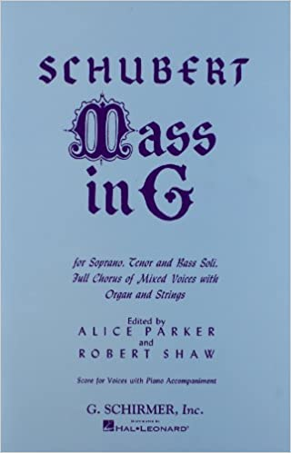 mass in g for soprano tenor and bass soli full chorus of mixed voices with organ and strings