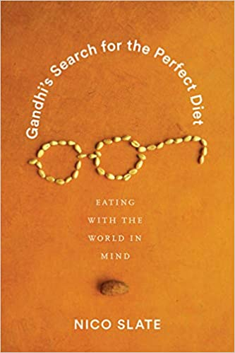 Image result for Gandhi's Search for the Perfect Diet: Eating with the World in Mind