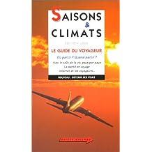 SAISONS ET CLIMATS 2000 : LE GUIDE DU VOYAGEUR...