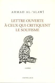 Lettre ouverte à ceux qui critiquent le soufisme par Al-Alawi