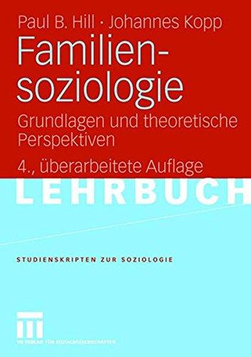 Familiensoziologie (Studienskripten zur Soziologie)