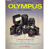 How to Select & Use Olympus SLR Cameras