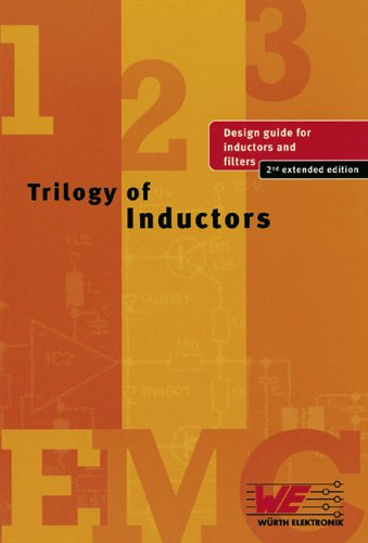 Trilogy of Inductors (design guide for inductors and filters) pdf epub