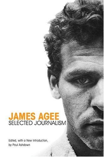Agee essayist james novelist