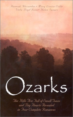 Contemporary Ozark Collection - Ozarks: A Sign of Love/A Place for Love/The Hasty Heart/The Healing Promise (Inspirational Romance Collection)