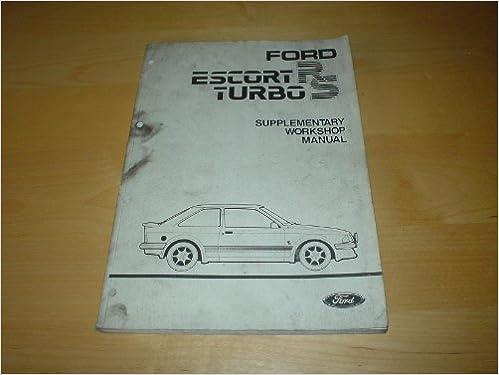 Ford Escort Xr3 Workshop Manual Free Download - xtraxsonar