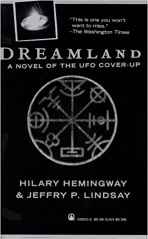 Dreamland: A Novel of the UFO Cover-Up