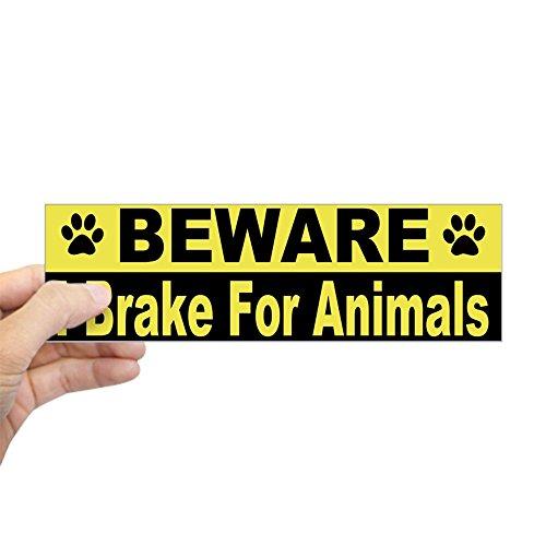 CafePress - I Brake For Animals Bumper Sticker - 10