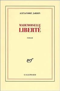 """Afficher """"Mademoiselle Liberté"""""""