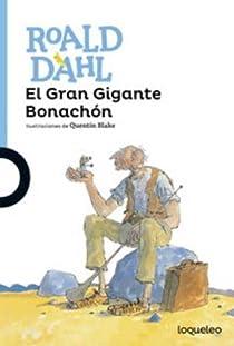 El Gran Gigante Bonachón par Roald Dahl