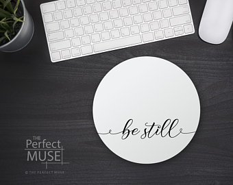 Amazon.com : Be Still Mouse Pad Quote Bible Verse Scripture ...