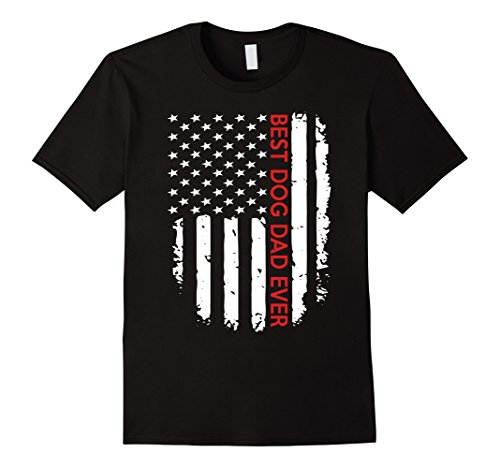 Mens Best Dog Dad Ever American Flag - Father's Day Funny T-Shirt Large - Day Mother Usa