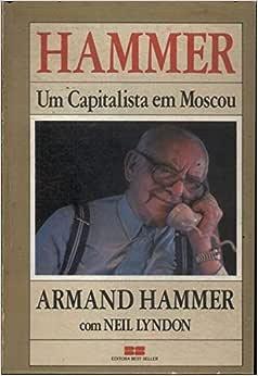 HAMMER - UM CAPITALISTA EM MOSCOU - 9788571231184 - Livros
