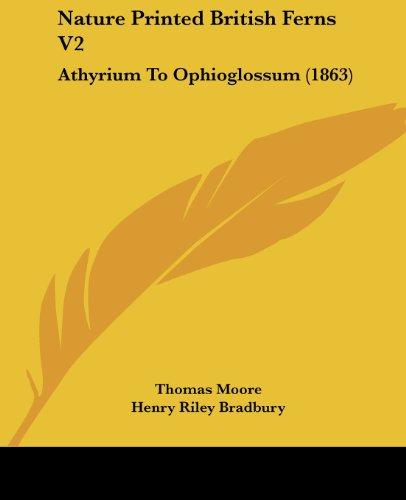 Nature Printed British Ferns V2: Athyrium to Ophioglossum - Printed Fern