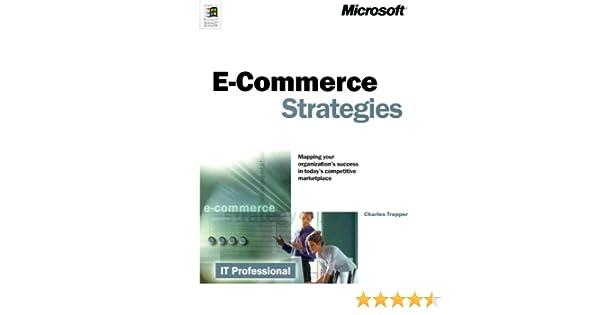 Amazon com: E-Commerce Strategies (IT Professional