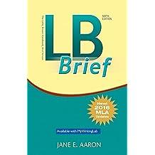 LB Brief [Untabbed Version] The Little Brown Handbook, Brief Version, MLA Update (6th Edition)