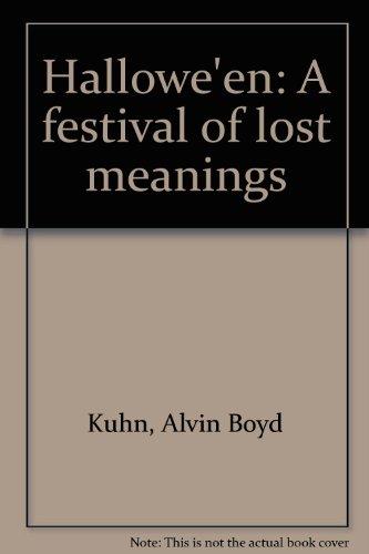 Hallowe'en: A festival of lost