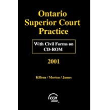 Ontario Superior Court Practice 2001 with Civil Forms on CD-ROM